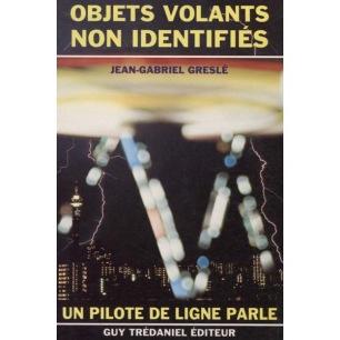 Greslé, Jean-Gabriel: Objets volants non identifiés