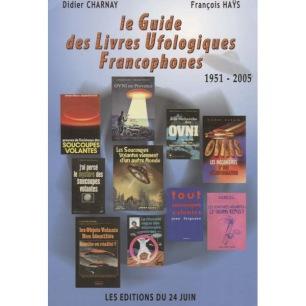 Charnay, Didier & Haÿs, François: Le Guide des Livres Ufologiques Francophones 1951-2005
