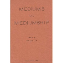 Layne, Meade: Mediums and mediumship.