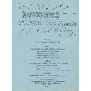 Crabb, Riley H.: Radionics. The new age science of healing.