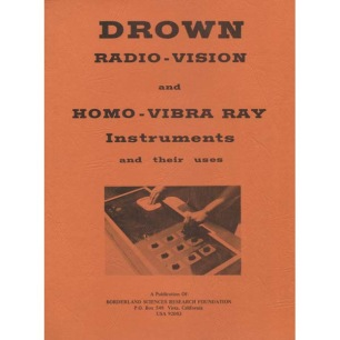 Drown, Ruth B.: Drown radio-vision and homo-vibra ray instruments and their uses.