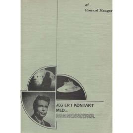 Menger, Howard: Jeg er i kontakt med rummennesker