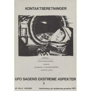 Wegner, Willy: Kontaktberetninger. UFO sagens ekstreme aspekter 1