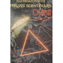 Fumoux, Jean-Charles: Preuves Scientifiques OVNI L'isocelie