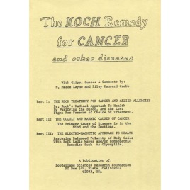 Layne, Meade: The Koch remedy for cancer and other diseases.