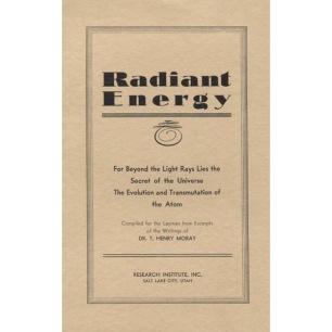 Moray, T. Henry: Radiant energy.