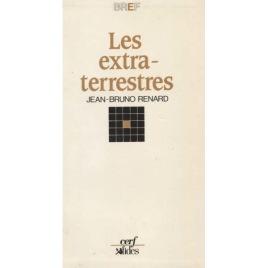 Renard, Jean-Bruno: Les Extraterrestres