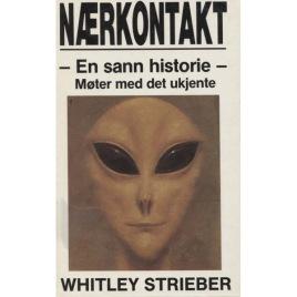 Strieber, Whitley: Nærkontakt