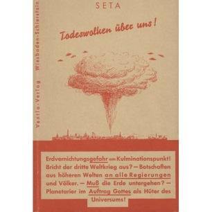 Hagen, A: SETA: Todeswolken über uns!