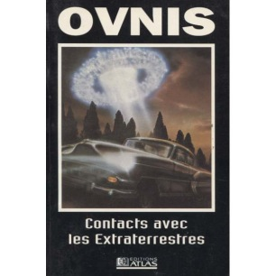 Atlas (Éditions): OVNIS Contacts avec les Extraterrestres(Pb)