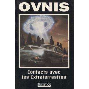 Atlas (Éditions): OVNIS Contacts avec les Extraterrestres(Pb)
