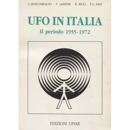 Boncompagni, S & Lamperi, F. & Ricci, R & Sani, P.L.: UFO in Italia. Il periodo 1955-1972.