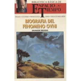 Freixedo, Salvador: Biografia del fenomeno ovni