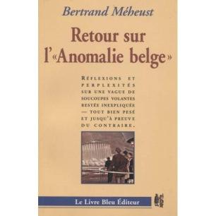 Méheust, Bertrand: Retour sur l'Anomalie belge