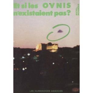 Monnerie, Michel: Et si les OVNIS n'existaient pas?