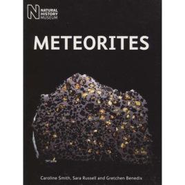 Smith, Caroline & Russell, Sara & Benedix, Gretchen: Meteorites