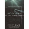 Salas, Robert: Unidentified: The UFO phenomenon