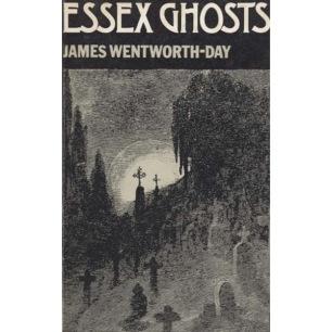 Wentworth-Day, James: Essex Ghosts