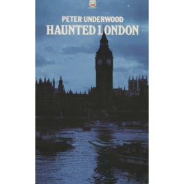 Underwood, Peter: Haunted London (Pb)