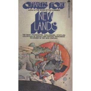 Fort, Charles: New Lands (Pb) - Acceptable (1973). Complete, but some pages are loose from spine.