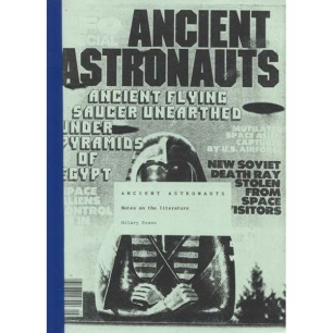 Evans,Hilary: Ancient Astronauts . Notes on the literature