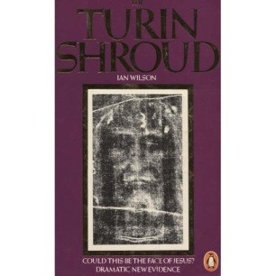 Wilson, Ian: The Turin Shroud