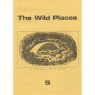 Wild Places (The), The Journal of Strange and Dangerous Beliefs