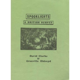 Clarke, David & Oldroyd, Granville: Spooklights a british survey