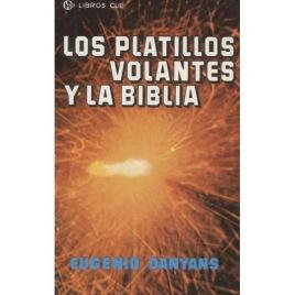 Danyans, Eugenio: Los platillos volantes y la Biblia