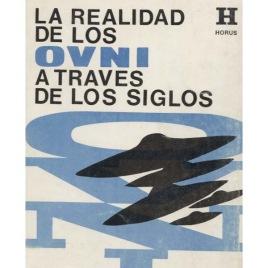 Font, Luis Anglada: La Realidad de los ovni a traves de los siglos