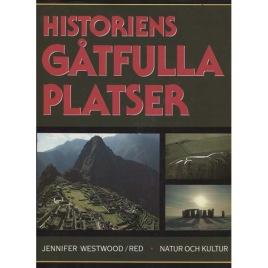 Westwood, Jennifer: Historiens gåtfulla platser