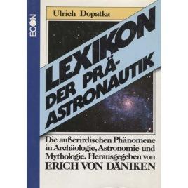 Dopatka, Ulrich: Lexikon der präastronautik