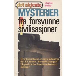 Berlitz, Charles: Mysterier fra forsvunne sivilisasjoner