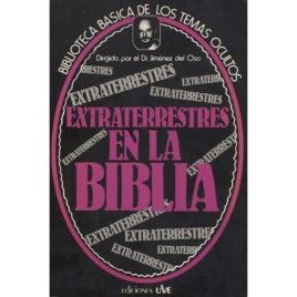 Oso, Dr. Jiménez del: Extraterrestres en la Biblia