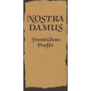 Svendsen, Peter Juhl: Nostradamus Fremtidens Profét