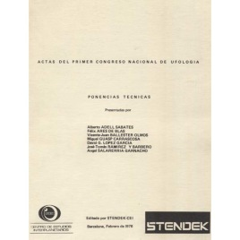 CEI (STENDEK - CEI): Actas del Primer Congreso Nacional De Ufologia