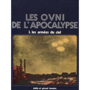 Lemaire, Gérard & Dalila: Les ovni de l'apocalypse I. les armées du ciel