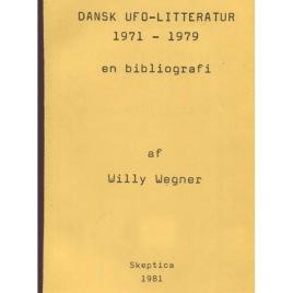 Wegner, Willy: Dansk UFO-litteratur 1971-1979 en bibliografi