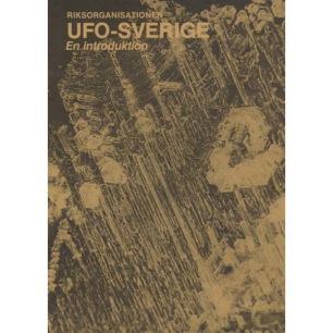 UFO-Sverige: Riksorganisationen UFO-Sverige En introduktion
