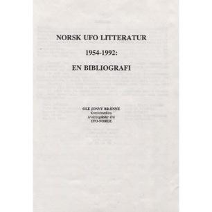 Brænne,  Ole Jonny: Norsk UFO litteratur 1954-1992: En bibliografi