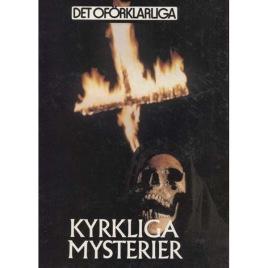 Brookesmith, Peter (ed.): Det Oförklarliga. Kyrkliga mysterier.