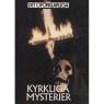 Brookesmith, Peter (red.): Det Oförklarliga: [Different titles as Swedish edition] - Very good, Kyrkliga mysterier