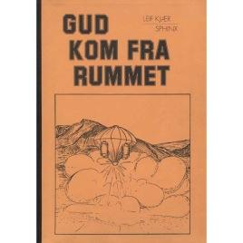 Kjær, Leif: Gud kom fra rummet