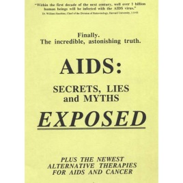 Bio Alert Press (ed.): AIDS: Secrets, Lies and Myths Exposed