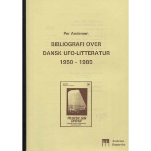 Andersen, Per:  Bibliografi over dansk UFO-litteratur 1950-1985