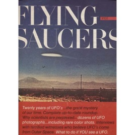 Cowles and UPI (editors of): Look Special. Flying Saucers. Twenty years of UFO's.. the great mystery of our time.
