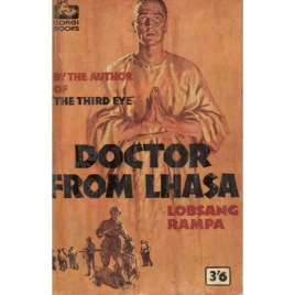 Rampa, Lobsang [Cyril Hoskins]: Doctor from Lhasa (Pb)
