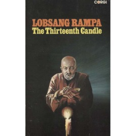 Rampa, Lobsang: The Thirteenth Candle (Pb)