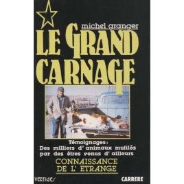 Granger, Michel: Le Grand Carnage