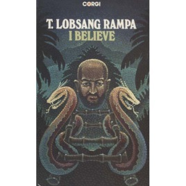 Rampa, Lobsang [Cyril Hoskins]: I Believe (Pb)